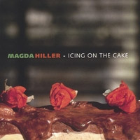 Magda Hiller - Icing on the Cake